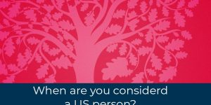 When is a US person liable for tax?