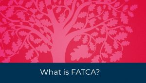 What is FATCA Foreign Account Tax Compliance Act