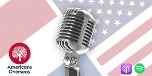 Americans Overseas Podcast #1
